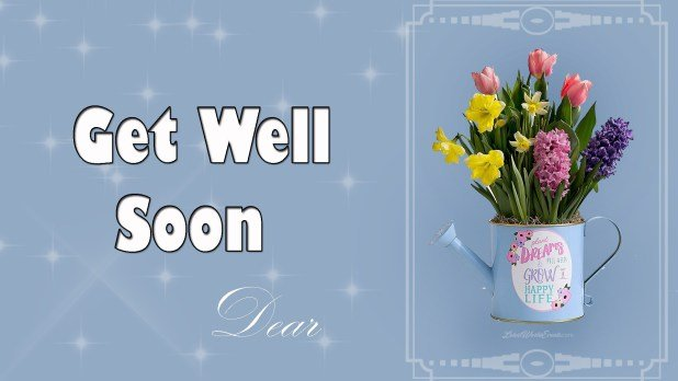 Get Well Soon Whatsapp Status
