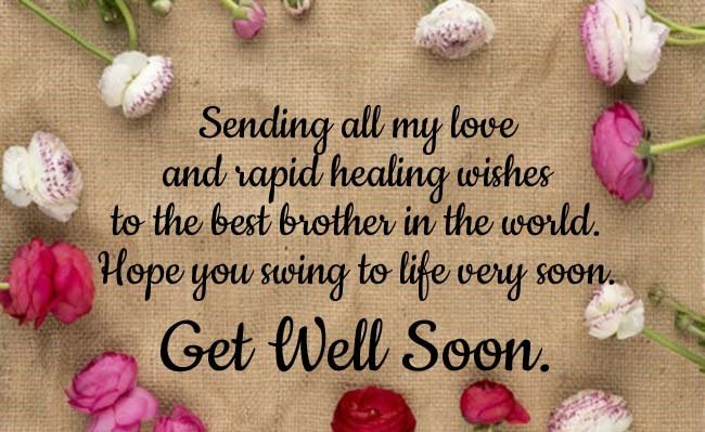 Get Well Soon Wishes For Brother