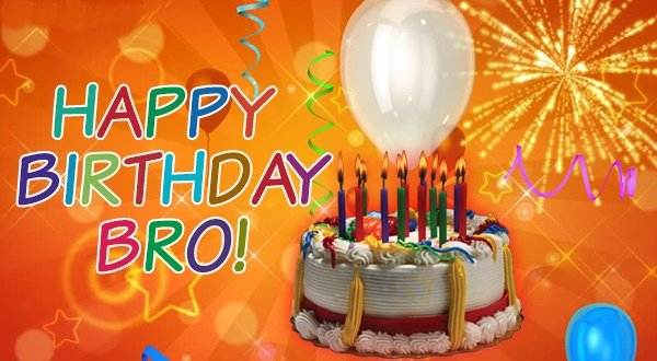 Happy Birthday Bro Wishes