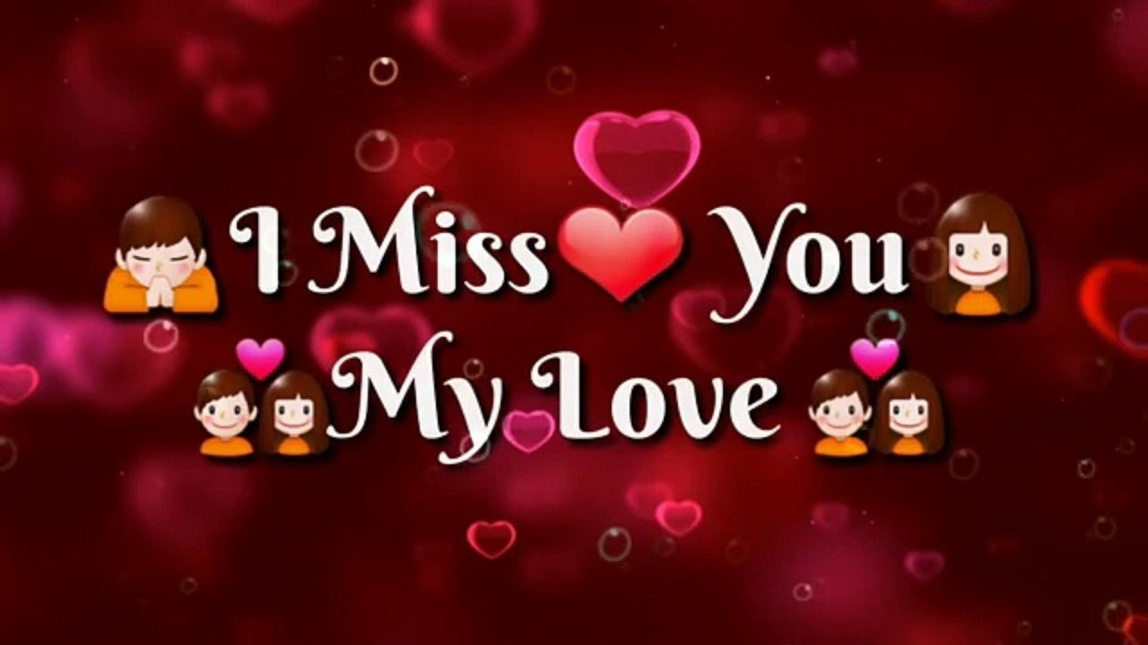 I Miss You My Love Status Image