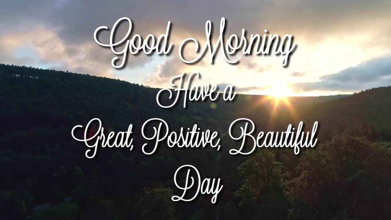 Positive Good Morning Wishes
