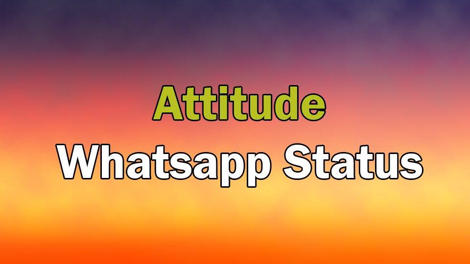 140+ Attitude Status for WhatsApp in English