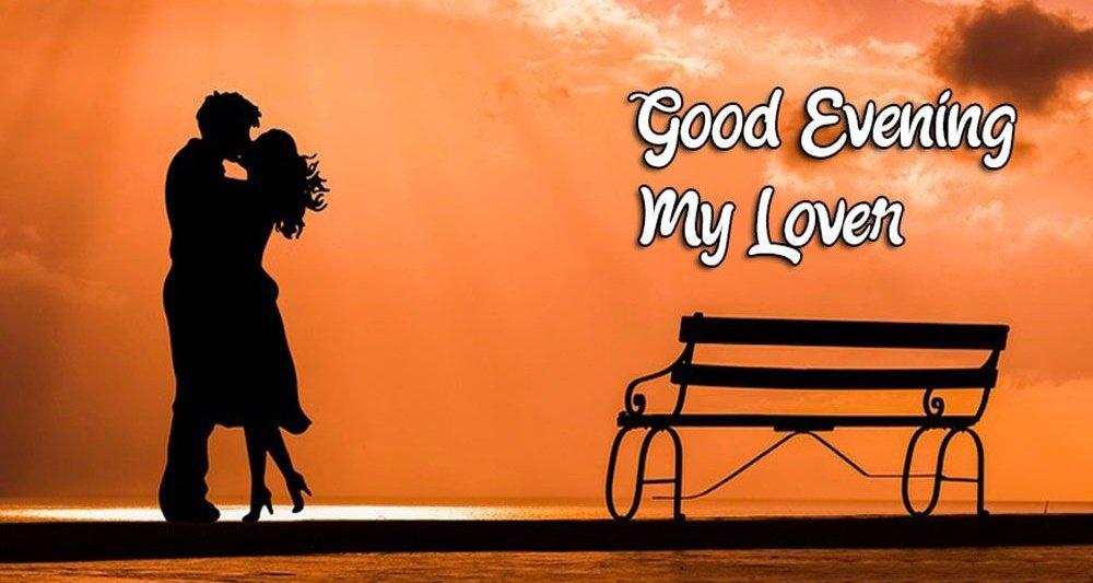 Good Evening Lover