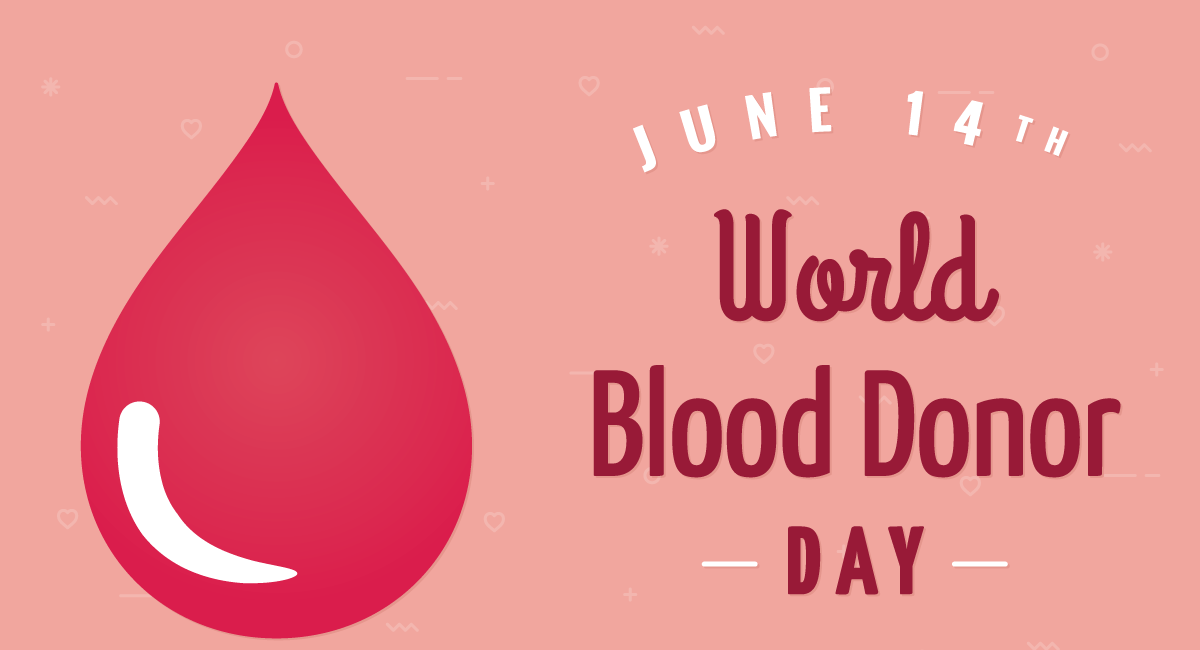 14 June Blood Donor Day