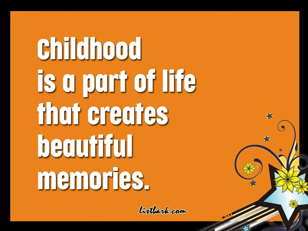 Best Quotes on Childhood