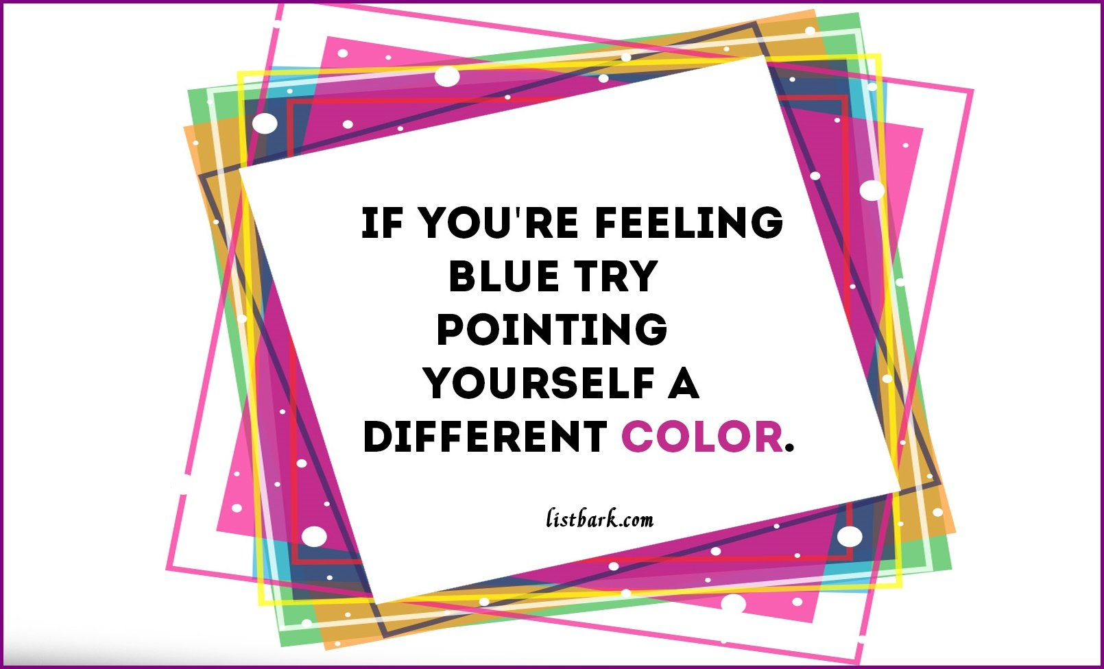 Colorful Quotes Pictures