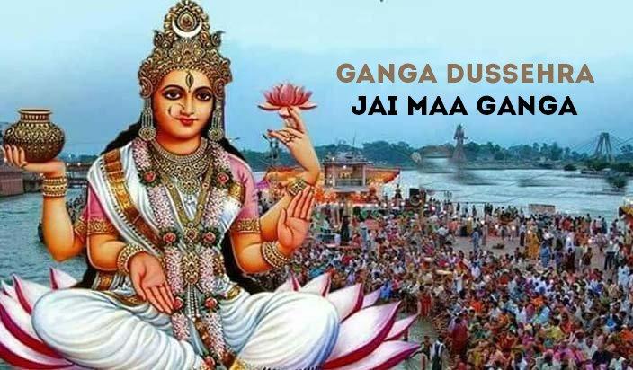 Ganga Dussehra Jai Maa Ganga