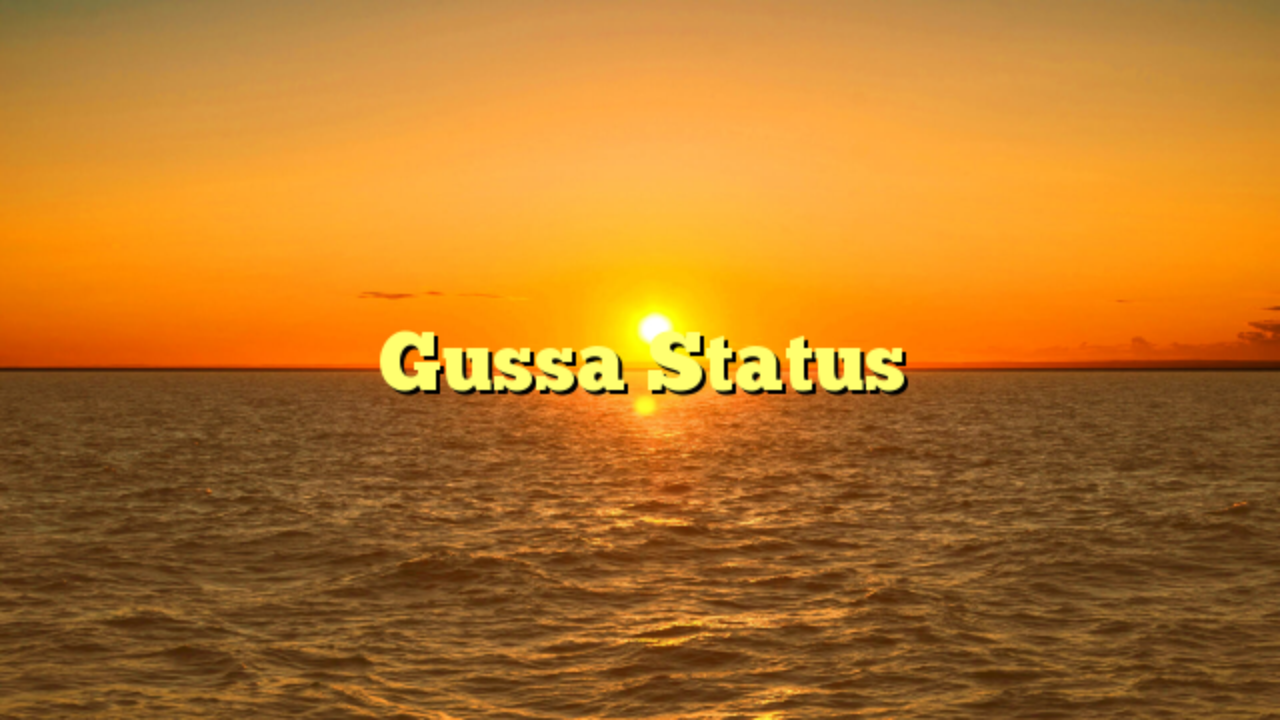 Gussa WhatsApp Status, Gussa Status In Hindi