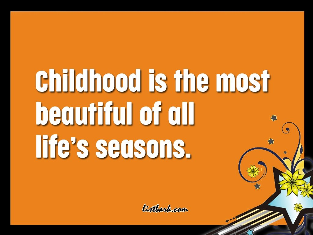 Happy Childhood Quotes
