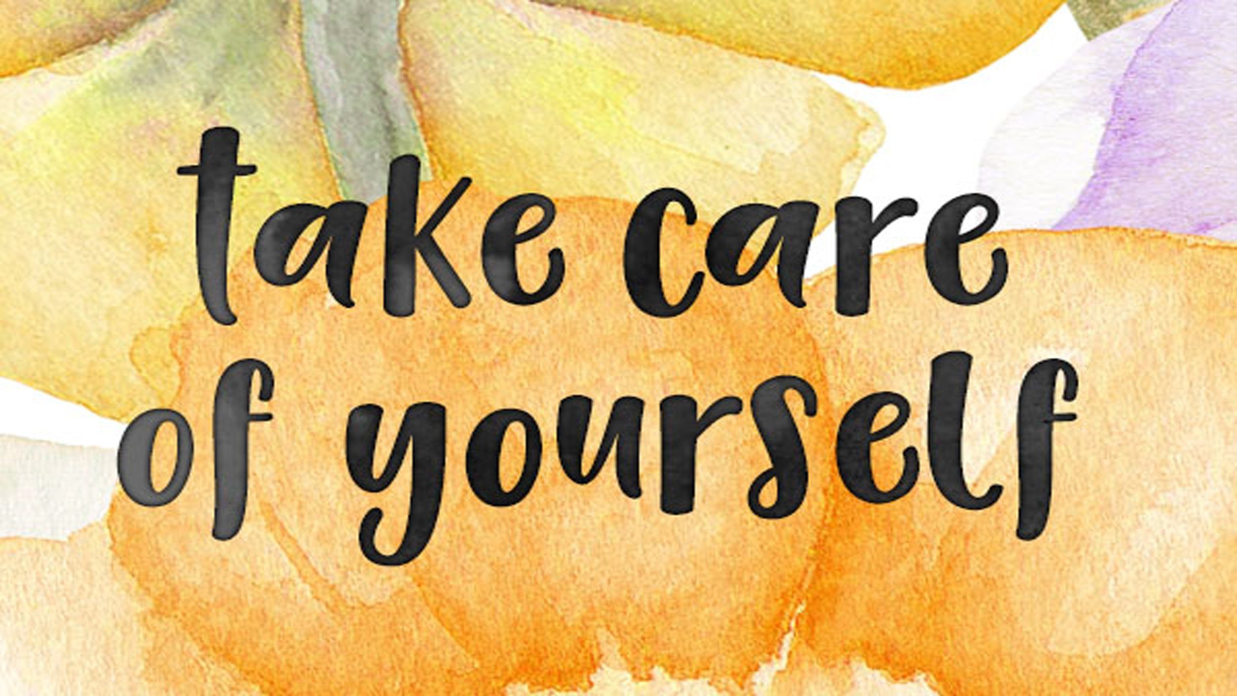 Take Care Of Yourself Messages