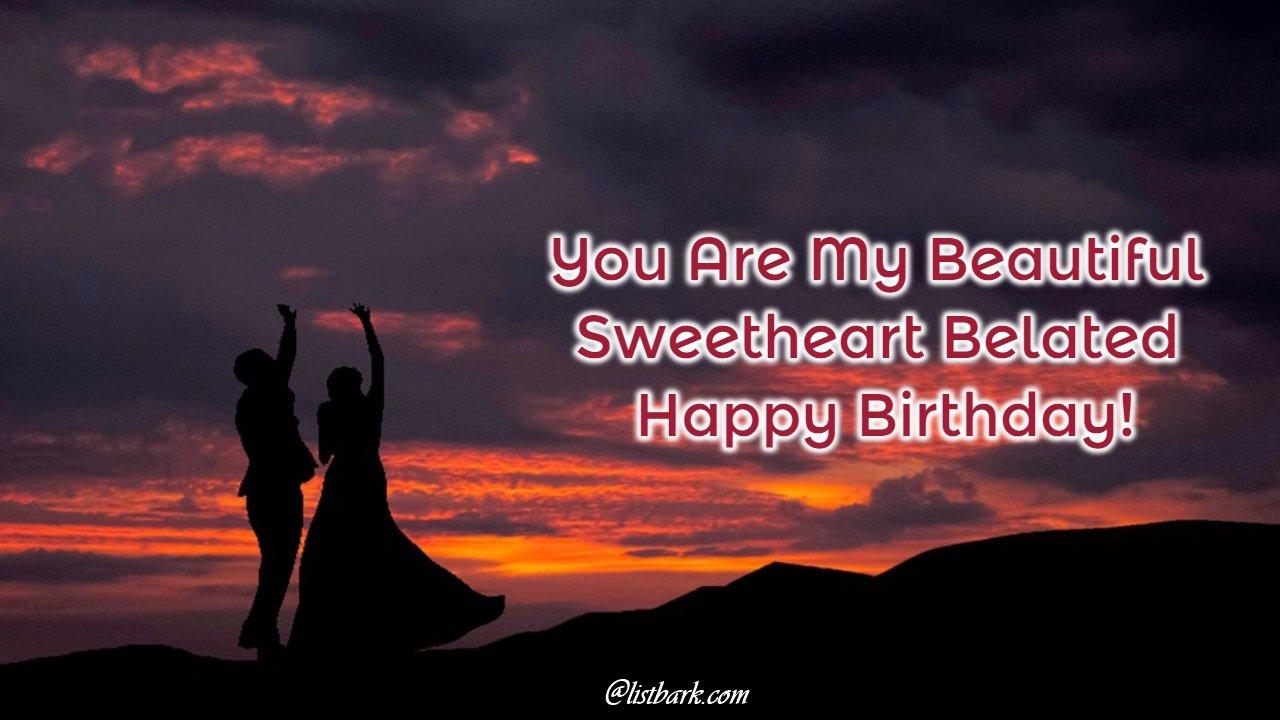 Belated Happy Birthday Text