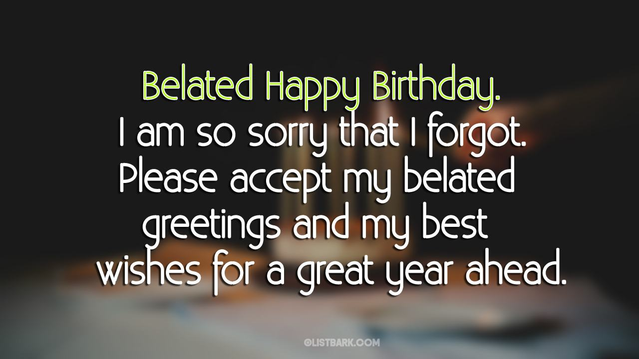 birthday wishes belated