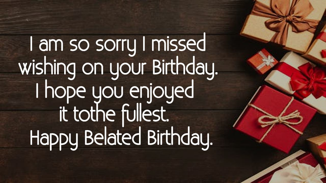 happy belated birthday messages
