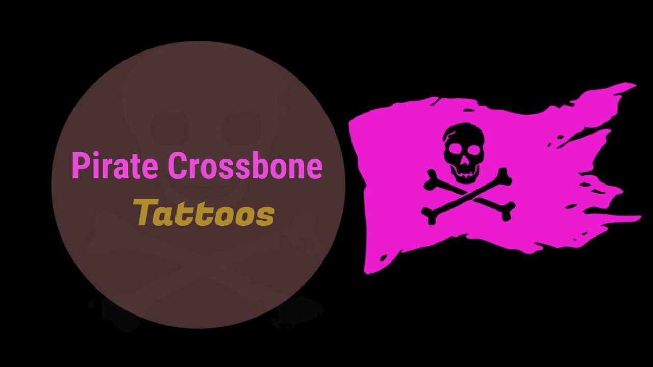 12 Attractive Pirate Crossbone Tattoo Designs