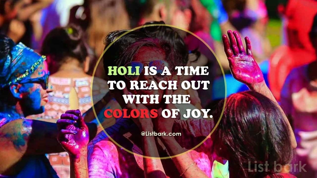 Holi Quotes For Loved Ones