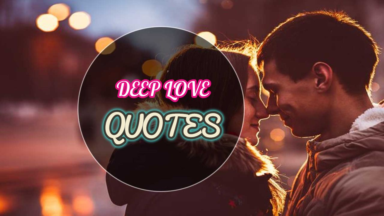 50 Deep Love Quotes for Her to Express Your Feelings
