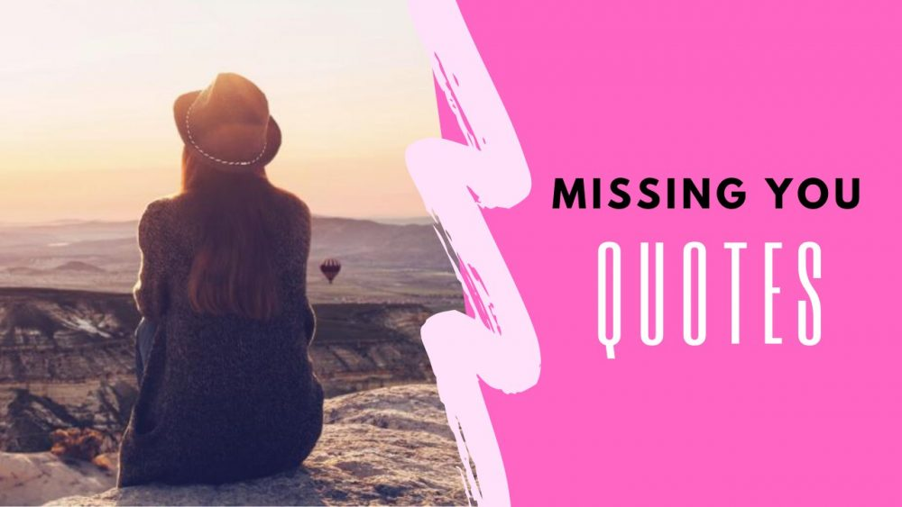 Quotes on Missing You