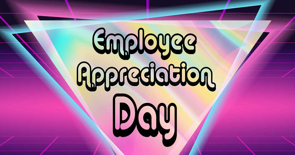 Employee Appreciation Day Pictures