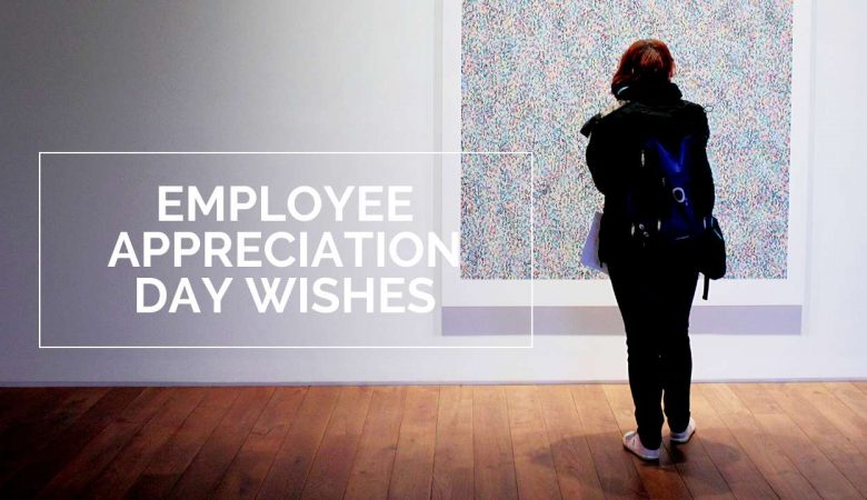 Employee Appreciation Day Wishes