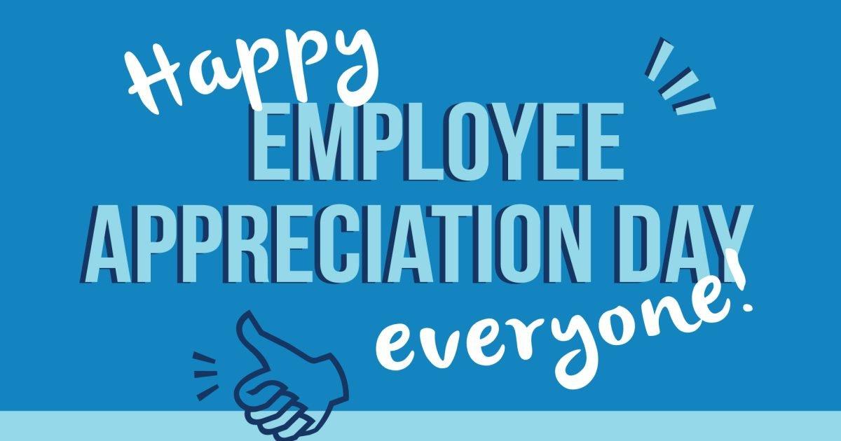 Happy Employees Appreciation Day