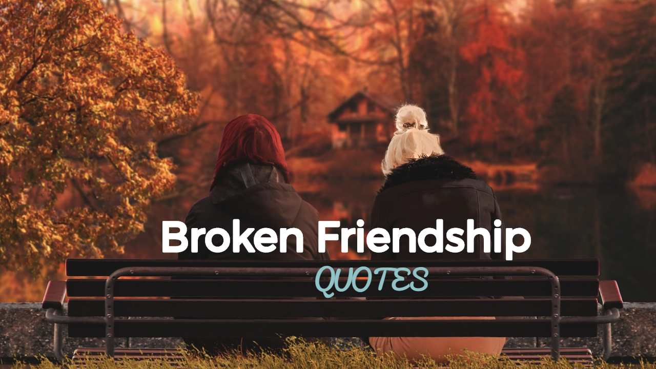 Broken Friendship
