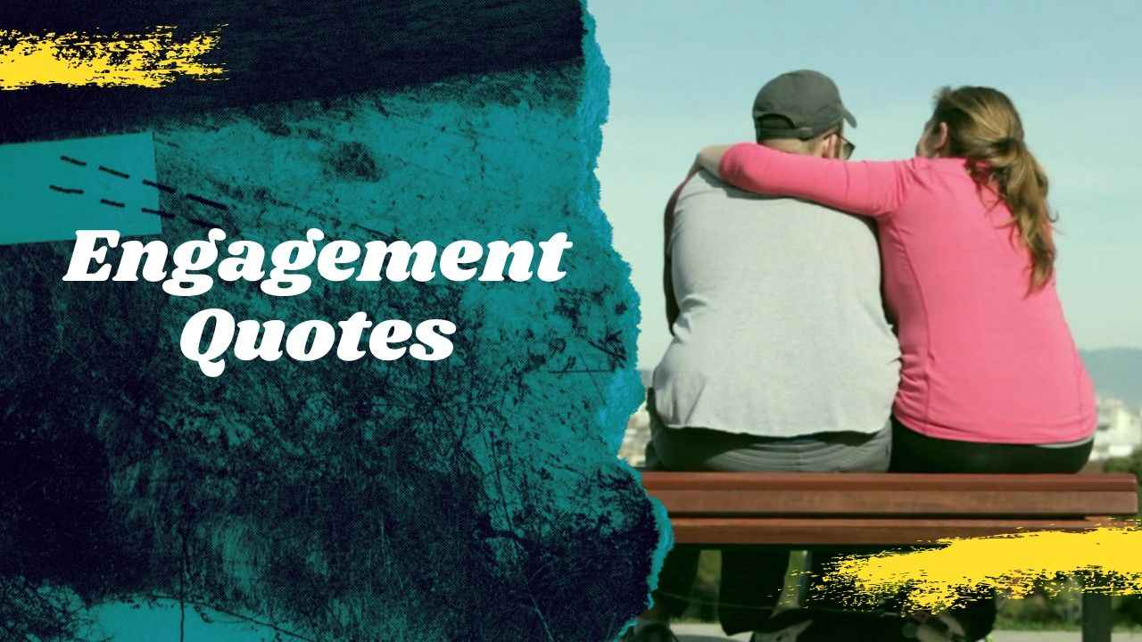 Quotes on Engagement