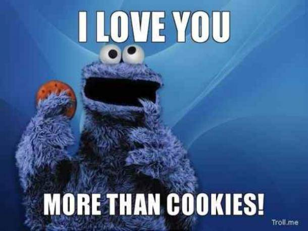 I Love You More Than Cookies