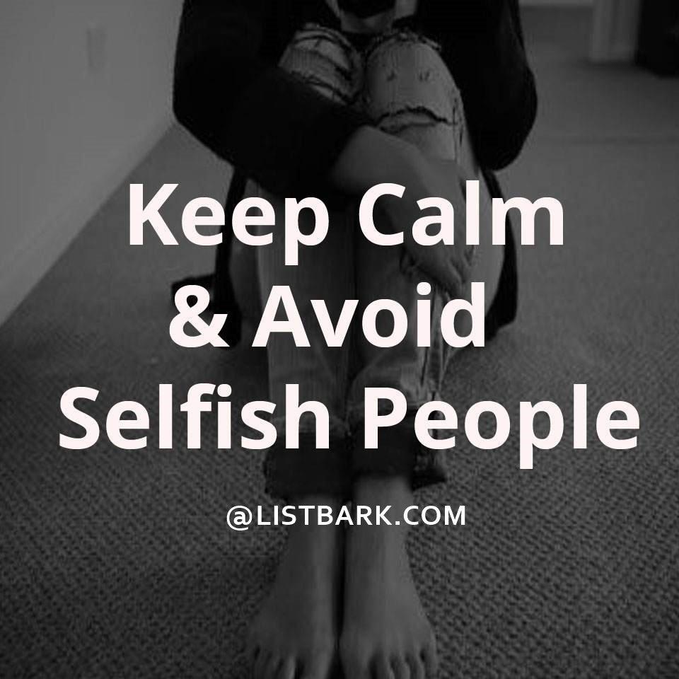 Selfish Friends Status