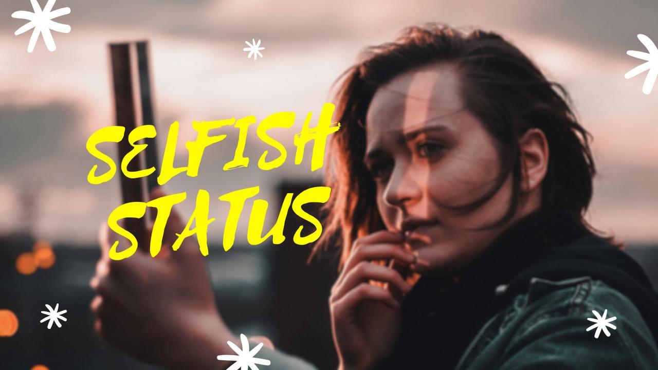 Selfish Status