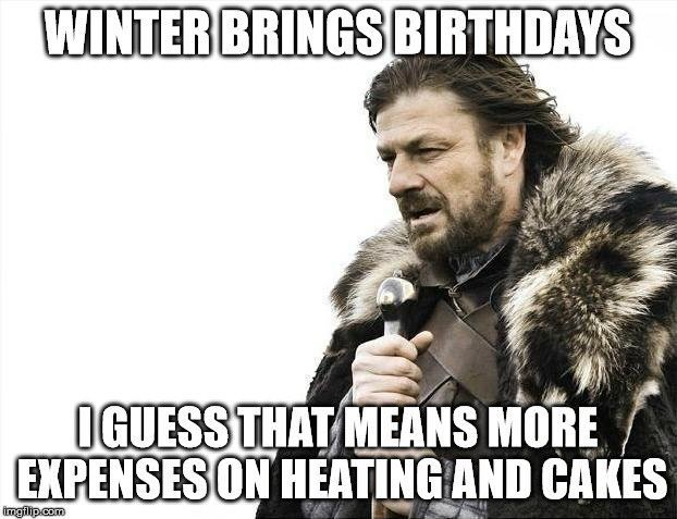 Winter Brings Birthdays