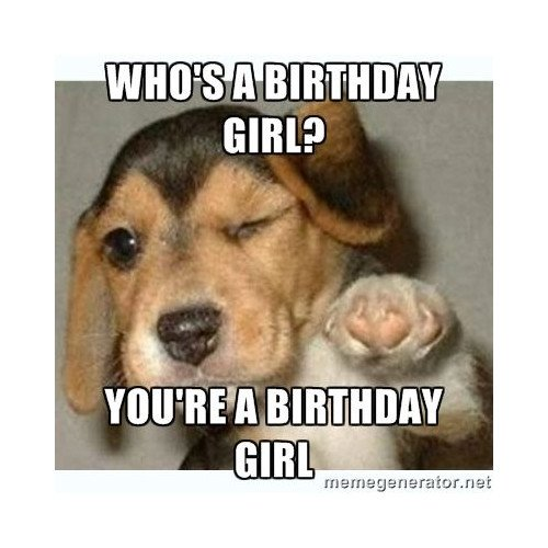 You Are A Birthday Girl
