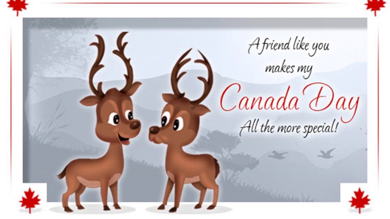 A friend like you makes my canada day all the more special
