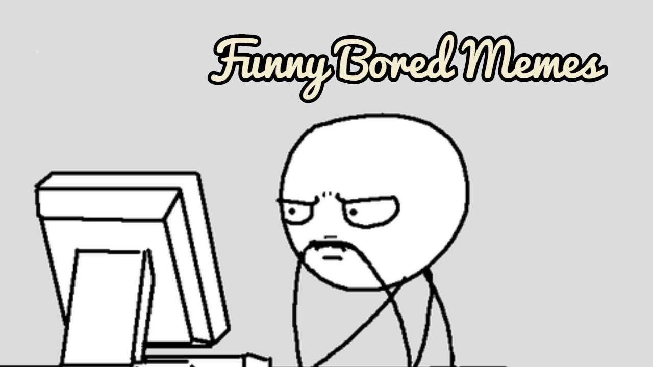 Funny Bored Meme