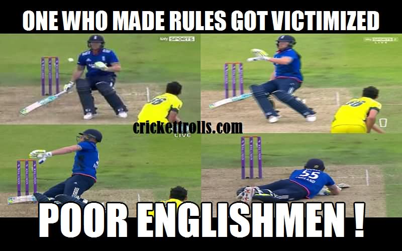 Funny Cricket Meme One Who Made Rules Got Victimized Poor Englishmen Image