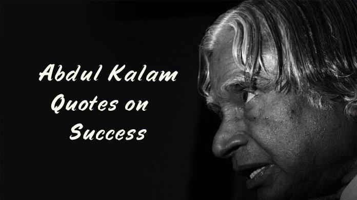 Abdul Kalam Quotes on Success