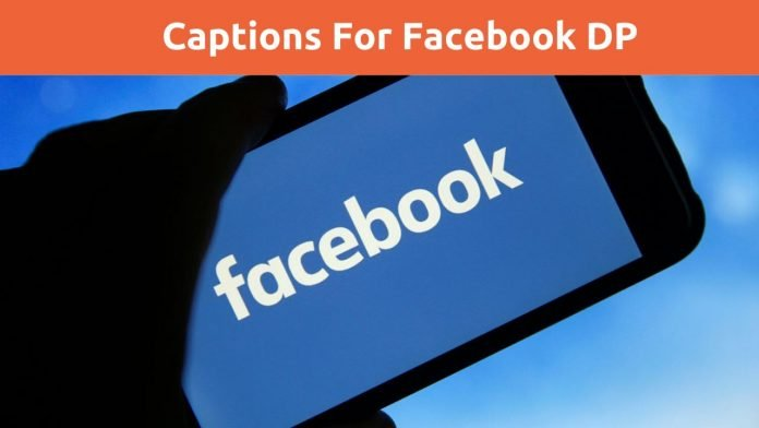 Captions for Facebook DP