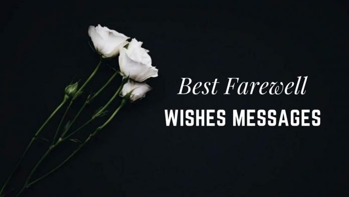 Farewell Message, Wishes