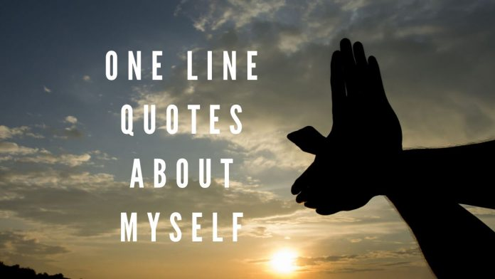 One Line Quotes on Myself