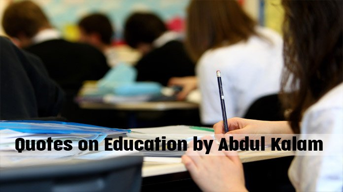 Quotes on Education by Abdul Kalam