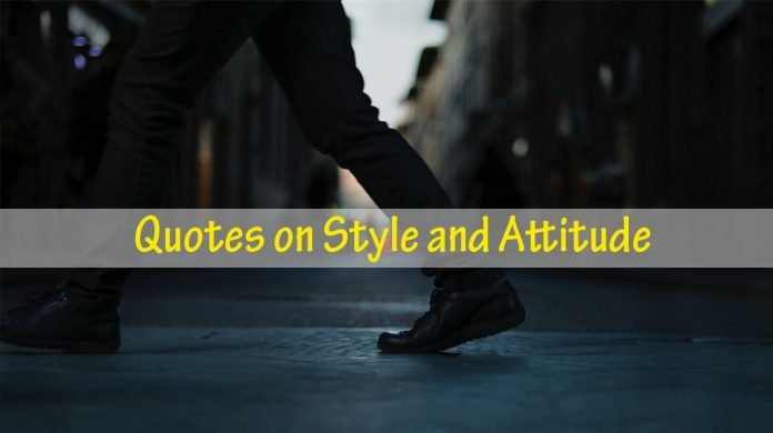 Quotes on Style and Attitude