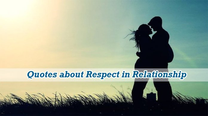 Respect in Relationship Quotes