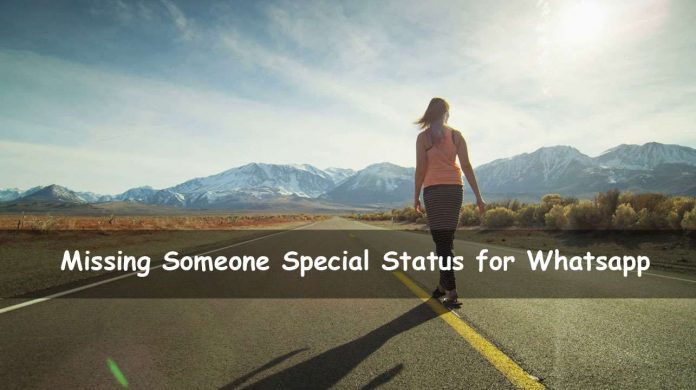Status About Missing Someone Special