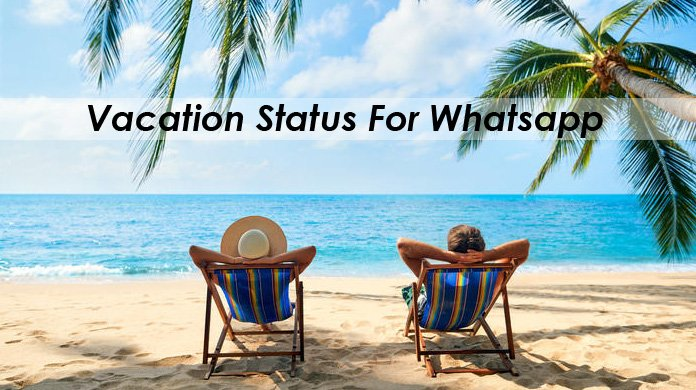 Status For Vacation