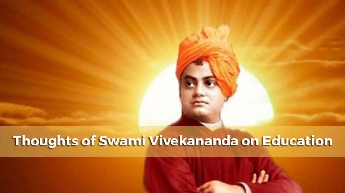 Thoughts of Swami Vivekananda on Education