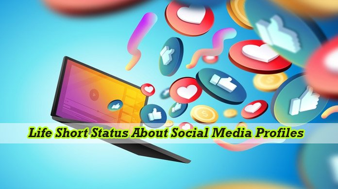 life short status about social media
