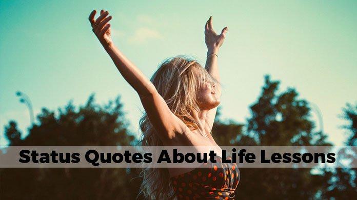 Life Lessons Status