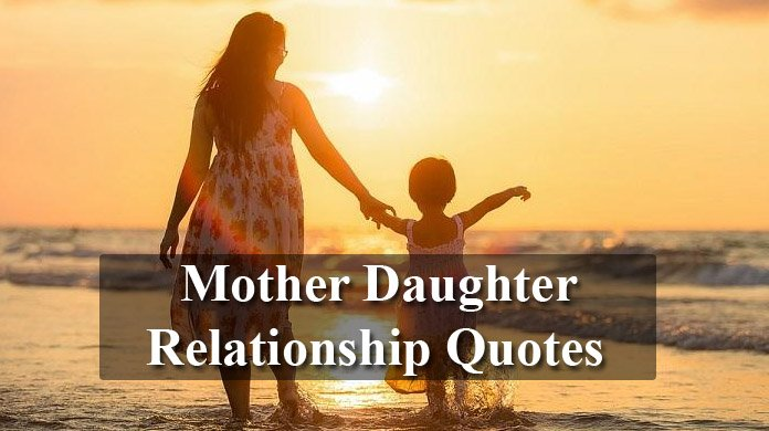 Mother Daughter Relationship Quotes