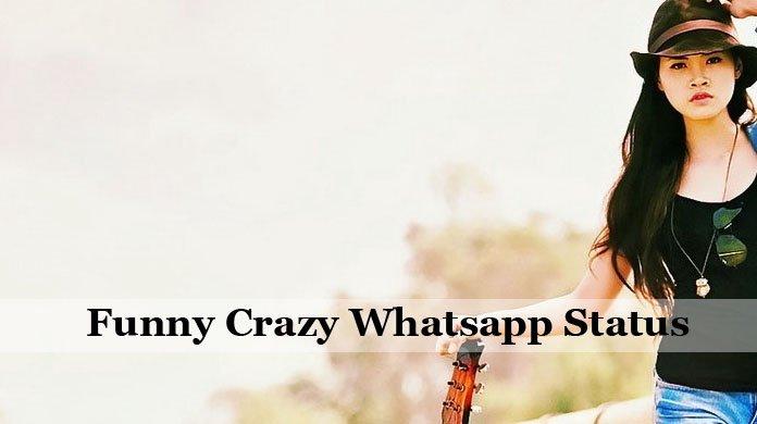 Funny Crazy Status
