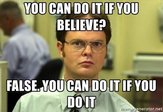 You Can Do It If You Do It