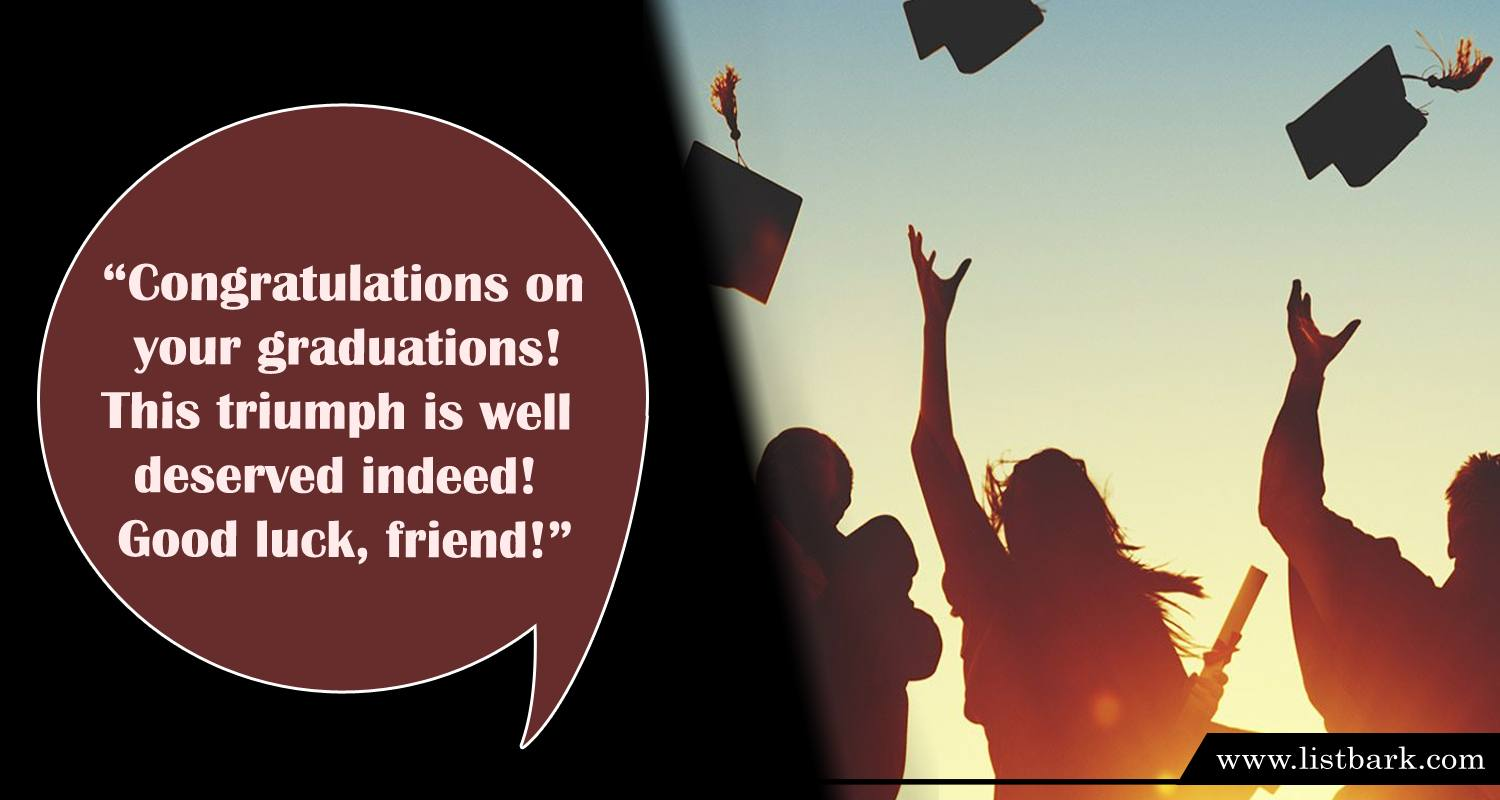 Graduation Wishes for Friends